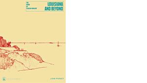 John Pardey: <br>Wilhelm Wohlert - Louisiana and Beyond