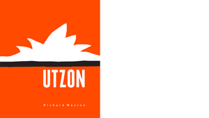 Richard Weston - Utzon