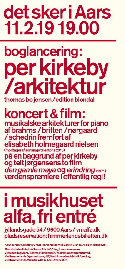 per kirkeby / architecture / film / concert